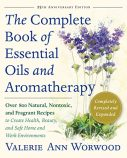 The Complete Book of  Essential Oils and Aromatherapy | Valerie Worwood | Rougeski Review